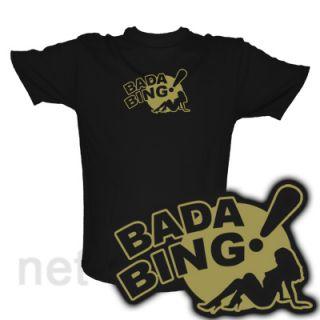 BADA BING GD T Shirt SOPRANOS neu GANGSTER KULT S XXXL