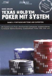 Texas Hold em   Poker mit System 2 von Eike Adler