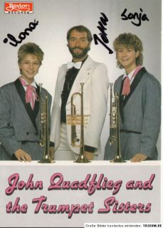 John Quadflieg and the Trumpet Sisters TOP AK 90er Jahre Original Sign