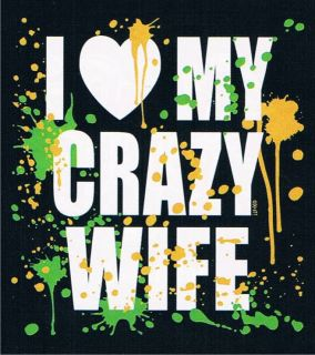 LOVE MY CRAZY WIFE Adult Humor Neon Valentines Day Marriage Family