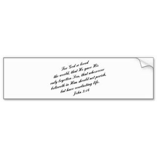 John 316 Bible Verse (KJV) Bumper Sticker