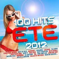 100 HITS ETE 2012   Compilation   Achat CD COMPILATION pas cher