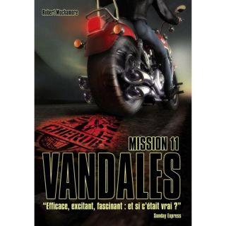 Cherub mission t.11 ; vandales   Achat / Vente livre Robert Muchamore