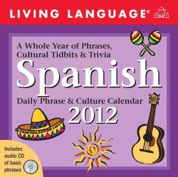 Living Language Spanish 2012 Calendar (Mixed media product