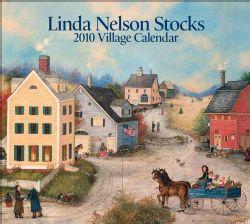 Linda Nelson Stocks Village 2010 Calendar
