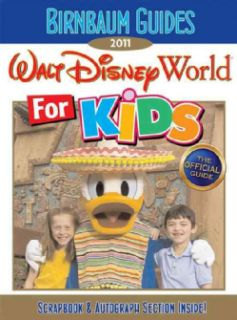 Birnbaum`s 2011 Walt Disney World for Kids (Paperback)