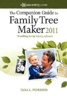 Companion Guide to Family Tree Maker 2011 (Paperback)