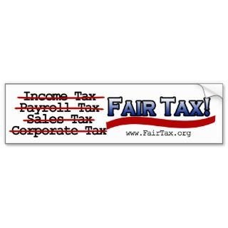 Fair Tax Bumper Sticker