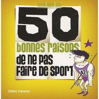 50 bonnes raisons de ne pas faire de sport   Achat / Vente BD Sabine