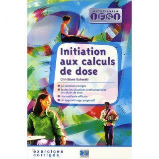 Initiation aux calculs de dose   Achat / Vente livre Christiane