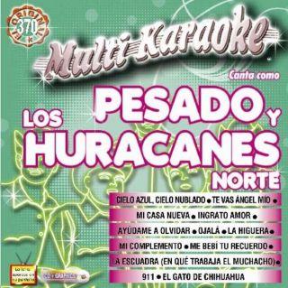 Exitos Multi Karaoke   By Pesado Y Huracanes Del Norte