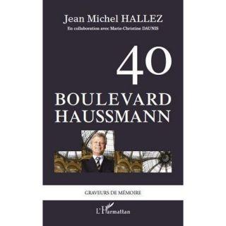 40 boulevard Haussmann   Achat / Vente livre Jean Michel Hallez pas
