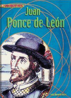 Juan Ponce de Leon (Groundbreakers) (9781588103444) Ruth