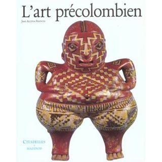 art precolombien   Achat / Vente livre Jose Alcina pas cher