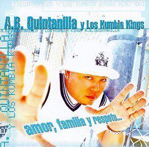 Amor Familia Y Respeto A.B. Quintanilla, Los Kumbia Kings