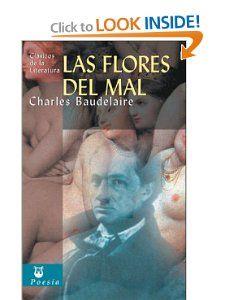 Las flores del mal (Clasicos de la literatura series) Charles