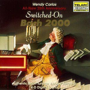 Switched on Bach 2000 Wendy Carlos Music