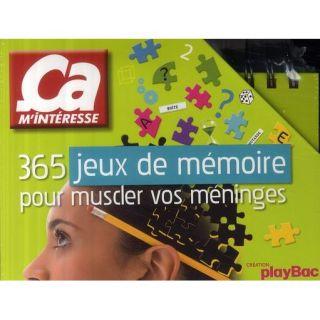 CA MINTERESSE ; 365 JEUX DE MEMOIRE POUR MUSCLER   Achat / Vente
