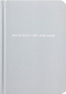Archie Grand Architects I Met and Liked Blank Notebook