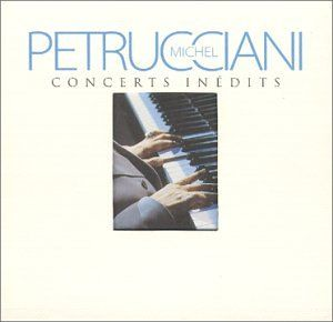 Concerts Inedits: Michel Petrucciani: Music