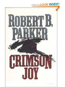 Crimson Joy: Robert B. Parker: 9780385296519: Books