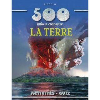 500 infos à connaître ; la Terre   Achat / Vente livre Collectif