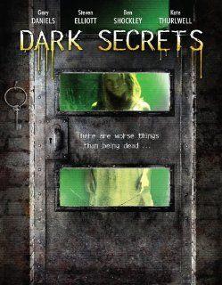 Dark Secrets Gary Daniels, Steven Elliott, Ben Shockley