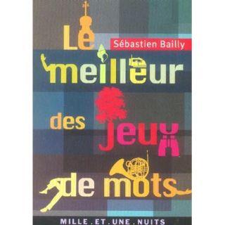Le meill des jeux de mots   Achat / Vente BD Sébastien Bailly pas