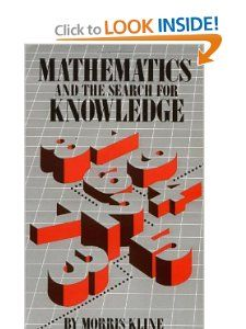 Mathematics and the Search for Knowledge: Morris Kline: 9780195042306