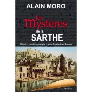 MYSTERES DE LA SARTHE ; HISTOIRES INSOLITES, ETRAN   Achat / Vente