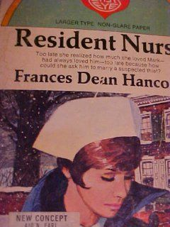 Resident Nurse (Valentine Easy Eye Book #194) Frances Dean Hancock