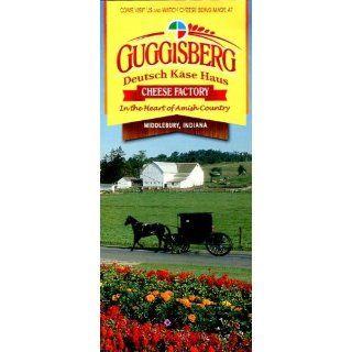 GUGGISBERG CHEESE FACORY, MIDDLEBURY, INDIANA /BROCHURE