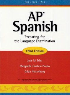 AP Spanish Preparing for the Language Examination, 3rd Edition