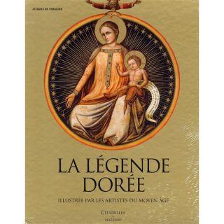 La légende dorée ; illustrée par les artistes d  Achat / Vente