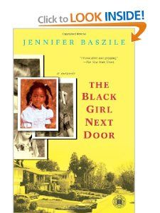 The Black Girl Next Door: A Memoir (Touchstone Books): Jennifer
