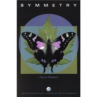 Symmetry (Spectrum) (9780883855324) Hans Walser, Peter