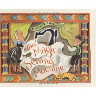 The Magic Sewing Machine Sunny Warner 9780395827475