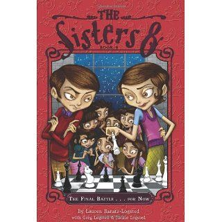 Sisters Eight Book 9: The Final Battlefor Now (The Sisters Eight