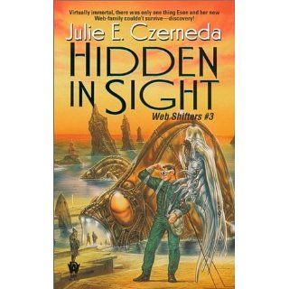 Hidden in Sight (Web Shifters #3) Julie E. Czerneda 9780756401399