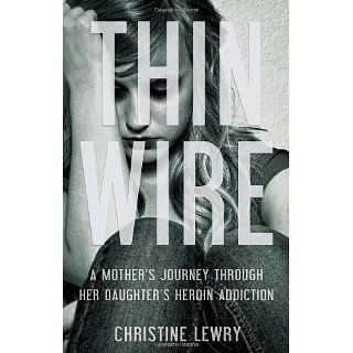 Thin Wire (9781780882956) Christine Lewry Books