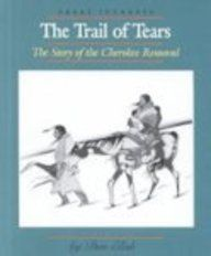 The Trail of Tears The Story of the Cherokee Removal (Great