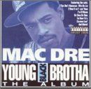 Young Black Brotha Mac Dre Music