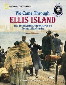 We Came Through Ellis Island: The Immigrant Adventures of