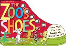 The Zoos Shoes Learn to Tie Your Shoelaces Lynn Brunelle