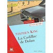 La cadillac de Dolan   Achat / Vente livre Stephen King pas cher