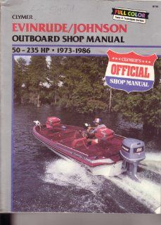 Evinrude/Johnson ouboard shop manual, 50 235 HP, 1973 1986 Kalon C