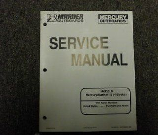 Mariner Outboards Service Manual (Models Mercury/Mariner 15 (4 Stroke