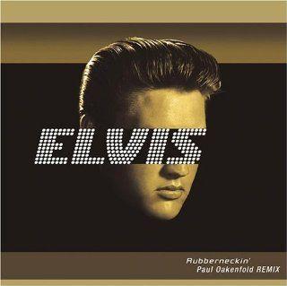 Rubberneckin Paul Oakenfold, Elvis Presley Music