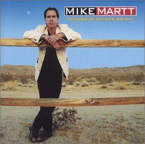 Tomorrow Shines Bright Mike Martt Music