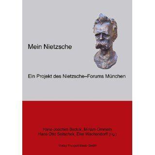 MeinNietzsche Hans Joachim Becker, Miriam Ommeln, Hans